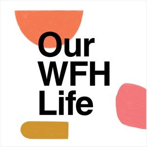 Our WFH Life