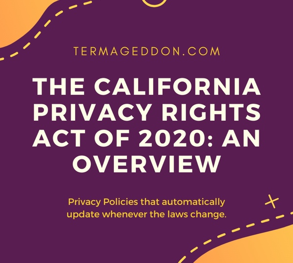 The California Privacy Rights Act of 2020: An Overview